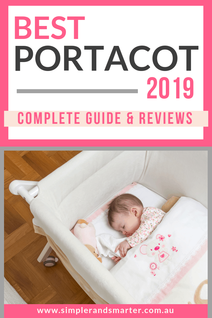Your Complete Guide To The Best Portacot 2019 Reviews In Australia