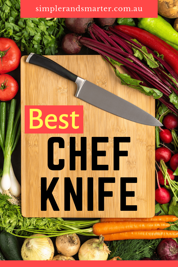 Ultimate Guide To Finding The Best Chef Knife 2019 [Australia]