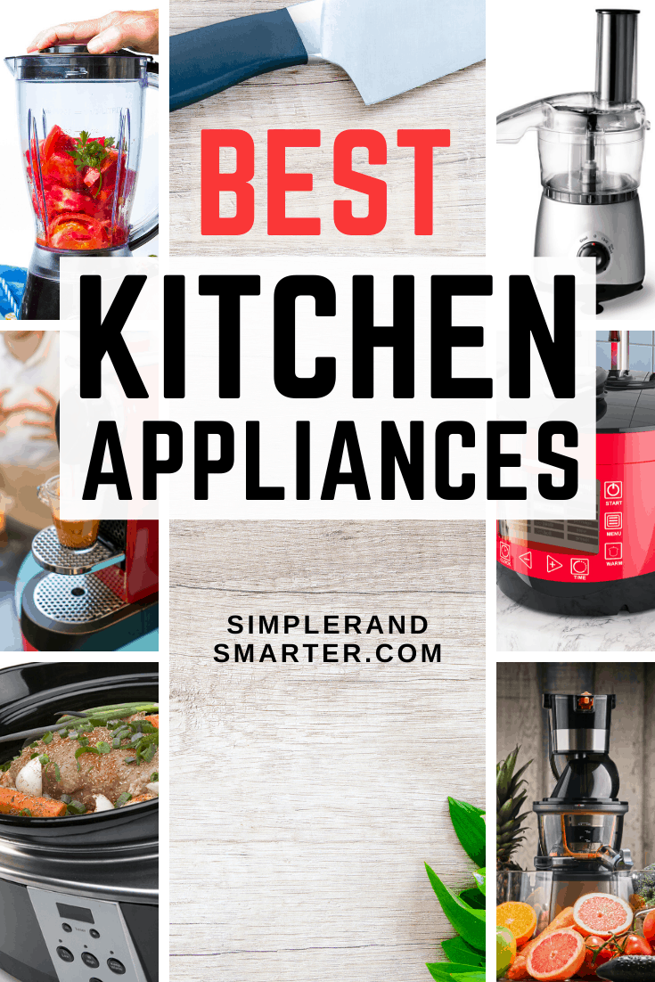 Our Ultimate List Of The Best Kitchen Appliances For 2020